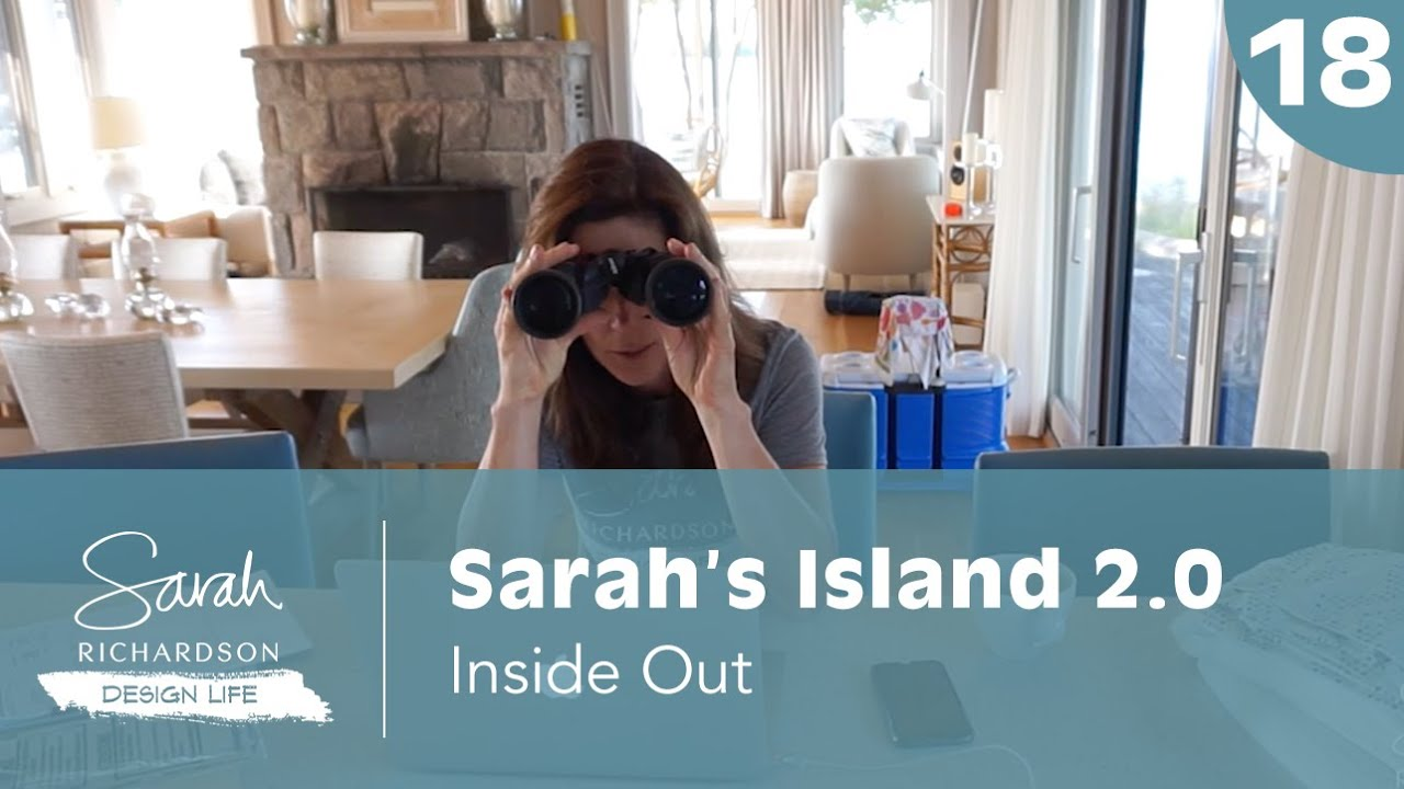 Design Life: Sarah's Island 2.0: Inside Out (Ep. 18)