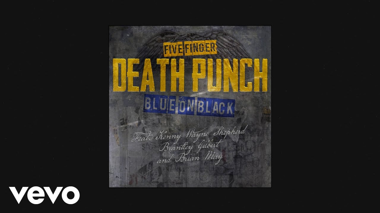 Five Finger Death Punch - Blue On Black (Outlaws Remix) (Audio)