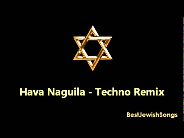 Hava Naguila - Techno Remix