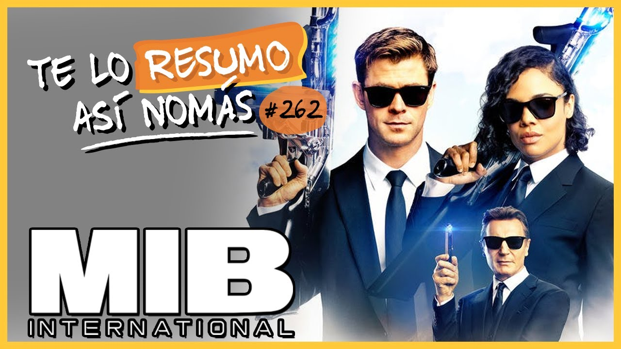 Men In Black International | Te Lo Resumo