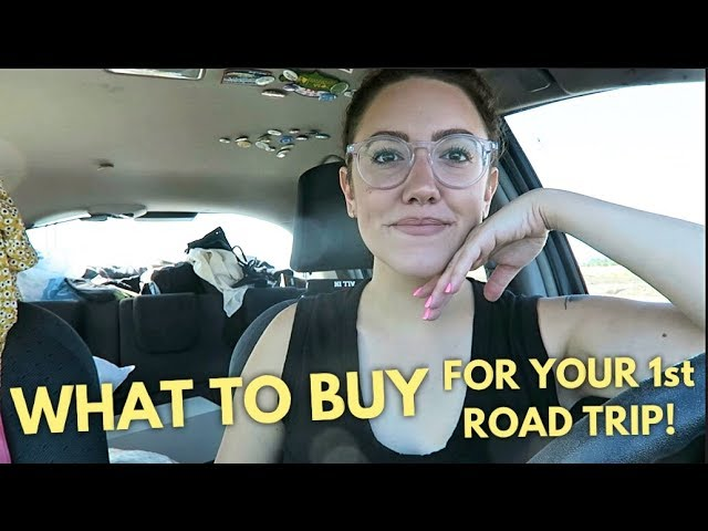 WHAT TO BUY (FOR YOUR 1ST ROAD TRIP) | Katie Carney